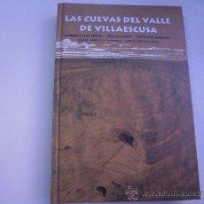 Libros de segunda mano: LAS CUEVAS DEL VALLE DE VILLAESCUSA - CANTABRIA - ESPELEOLOGIA - ARQUEOLOGIA. Lote 33997594