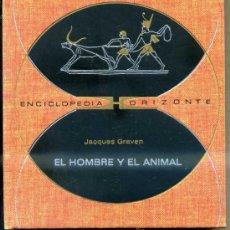 Libros de segunda mano: GRAVEN : EL HOMBRE COMO ANIMAL (HORIZONTE, 1971). Lote 34108970