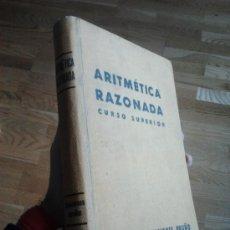 Libros de segunda mano de Ciencias: TRATADO TEÓRICO PRÁCTICO DE ARITMÉTICA RAZONADA. Lote 34232949