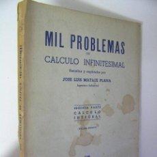 Libros de segunda mano de Ciencias: MIL PROBLEMAS DE CALCULO INFINITESIMAL SEGUNDA PARTE,MATAIX,DOSSAT ED, REF TECNICOS BS2. Lote 34456293