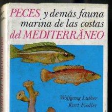 Libros de segunda mano: PECES Y FAUNA MARINA DEL MEDITERRÁNEO (PULIDE, 1978). Lote 170288092
