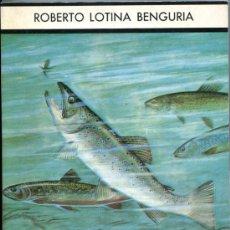 Libros de segunda mano: PECES EMIGRANTES Y SALMÓNIDOS MUNDIALES. Lote 34595053
