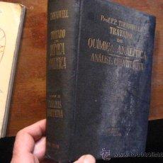 Libros de segunda mano de Ciencias: TRATADO DE QUIMICA ANALITICA , TREADWELL, TOMO II 1926 ( TECNICO C5 . Lote 34597367