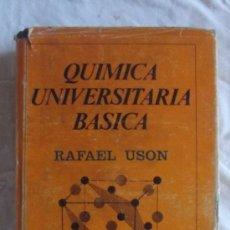 Libros de segunda mano de Ciencias: QUIMICA UNIVERSITARIA BASICA DE RAFAEL USON LACAL EDITORIAL ALHAMBRA. Lote 35064033