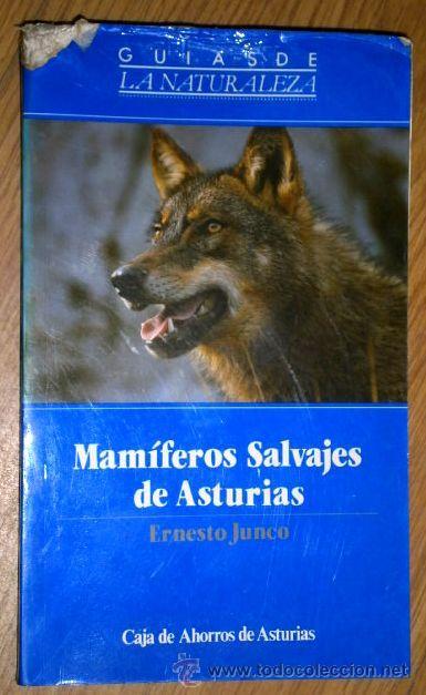 MAMÍFEROS SALVAJES DE ASTURIAS POR ERNESTO JUNCO DE CAJA DE AHORROS DE ASTURIAS EN OVIEDO 1987 (Libros de Segunda Mano - Ciencias, Manuales y Oficios - Biología y Botánica)