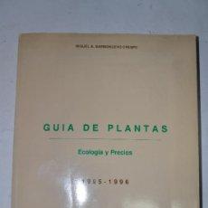 Libros de segunda mano: GUÍA DE PLANTAS. ECOLOGÍA Y PRECIOS. 1995 – 1996. MIGUEL A. BARRIONUEVO CRESPO RM60707. Lote 35204835