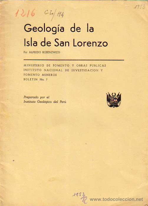 GEOLOGIA DE LA ISLA DE SAN LORENZO, POR ALFREDO ROSENZWEIG. 1953. INSTITUTO GEOLOGICO DEL PERU (Libros de Segunda Mano - Ciencias, Manuales y Oficios - Paleontología y Geología)