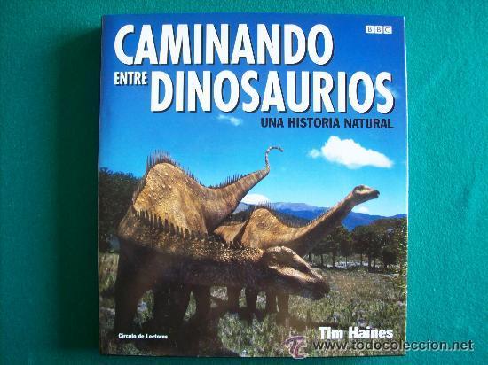 Libro caminando entre dinosaurios espa ol b comprar libros de paleontolog a y geolog a en - Libreria segunda mano online ...