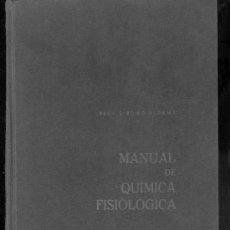 Libros de segunda mano de Ciencias: MANUAL DE QUIMICA FISIOLOGICA POR EL PROFESOR E. ROMO ALDAMA, VALLADOLID 1964. Lote 35463642