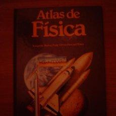 Libros de segunda mano de Ciencias: LIBRO ATLAS DE FISICA - . Lote 35496354