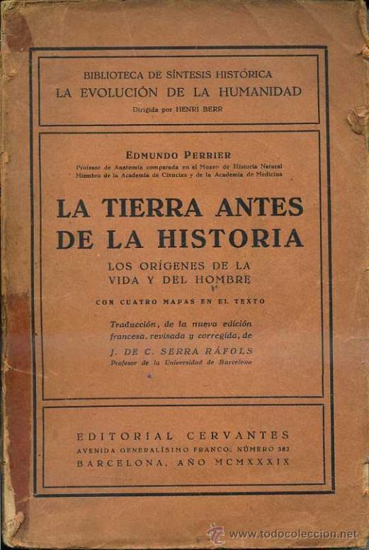 PERRIER : LA TIERRA ANTES DE LA HISTORIA (CERVANTES, 1939) (Libros de Segunda Mano - Ciencias, Manuales y Oficios - Paleontología y Geología)