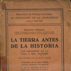 Libros de segunda mano: PERRIER : LA TIERRA ANTES DE LA HISTORIA (CERVANTES, 1939). Lote 35538723