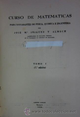Libros de segunda mano de Ciencias: CURSO DE MATEMATICAS - PARA ESTUDIANTES DE FISICA QUIMICA E INGENIERIA - TOMO I - Foto 2 - 35735048