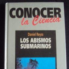Libros de segunda mano - LOS ABISMOS SUBMARINOS ___ Daniel Rayss ___ Conocer la ciencia - 35880657