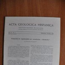 Libros de segunda mano: ACTA DE GEOLOGIA HISPÁNICA AÑO XI - Nº 5 - 1976 - INSTITUTO NACIONAL DE GEOLOGIA CSIC . Lote 36061445
