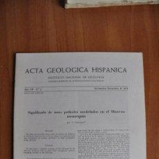 Libros de segunda mano: ACTA DE GEOLOGIA HISPÁNICA AÑO VII- Nº 6 - 1972 - INSTITUTO NACIONAL DE GEOLOGIA CSIC . Lote 36061585