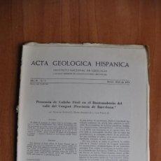 Libros de segunda mano: ACTA DE GEOLOGIA HISPÁNICA AÑO IV - Nº 2 - 1974 - INSTITUTO NACIONAL DE GEOLOGIA CSIC . Lote 36061744