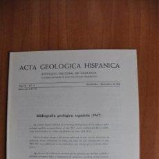 Libros de segunda mano: ACTA DE GEOLOGIA HISPÁNICA AÑO IV - Nº 6 - 1969 - INSTITUTO NACIONAL DE GEOLOGIA CSIC . Lote 36062112