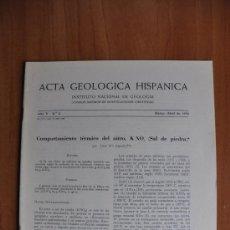 Libros de segunda mano: ACTA DE GEOLOGIA HISPÁNICA AÑO V - Nº 2 - 1970 - INSTITUTO NACIONAL DE GEOLOGIA CSIC. Lote 36062173