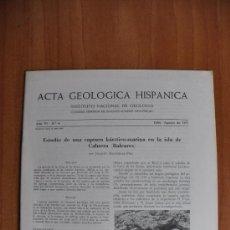 Libros de segunda mano: ACTA DE GEOLOGIA HISPÁNICA AÑO VI - Nº 4 - 1971 - INSTITUTO NACIONAL DE GEOLOGIA CSIC. Lote 36062263