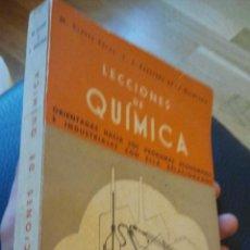 Libros de segunda mano de Ciencias: LECCIONES DE QUIMICA. CLAVER SALAS Y CERECEDA DE LA QUINTANA. 1 EDICION. 1948.. Lote 36194507