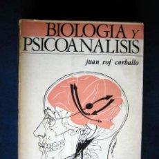 Livres d'occasion: BIOLOGIA Y PSICOANALISIS, POR JUAN ROF CARBALLO. Lote 36253187