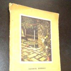 Libros de segunda mano: JARDINES /GABRIEL BORNAS. Lote 36289460