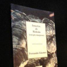 Libros de segunda mano: INSECTOS DE BIZKAIA (EXCEPTO MARIPOSAS) GÜEMES, FERNANDO / TEMAS VIZCAÍNOS. Lote 36387310