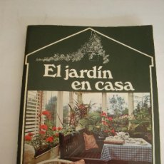 Libros de segunda mano: EL JARDÍN EN CASA -- EDITORIAL BLUME--. Lote 55946228