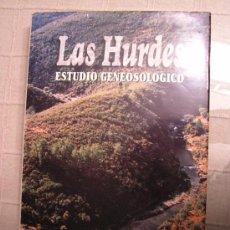 Libros de segunda mano: LAS HURDES ESTUDIO GENEOSOLÓGICO 1ª EDIC. 1995 DOMINGO RENDO DOMÍNGUEZ FOTOS Y PAPEL ALTA CALIDAD.. Lote 36632105