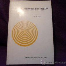 Libros de segunda mano: EL TIEMPO GELOLOGICO. DON L. EICHER. FUNDAMENTOS DE LAS CIENCIAS DE LA TIERRA. EDICIONES OMEGA, 1973. Lote 36484164