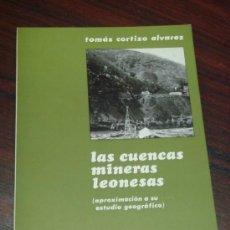 Libros de segunda mano: LAS CUENCAS MINERAS LEONESAS. (APROXIMACION A SU ESTUDIO GEOGRÁFICO). Lote 36535405