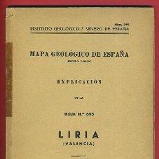 Libros de segunda mano: LIBRO, MAPA GEOLOGICO DE ESPAÑA , LIRIA VALENCIA, 1958 , ORIGINAL. Lote 36614477