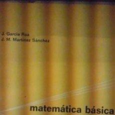 Libros de segunda mano de Ciencias: MATEMÁTICA BÁSICA ELEMENTAL (MADRID, 1977). Lote 36693930