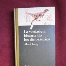 Libros de segunda mano: LA VERDADERA HISTORIA DE LOS DINOSAURIOS. ALAN CHARIG. BIBLIOTECA CIENTÍFICA SALVAT, 1993. Lote 36772531