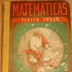 Libros de segunda mano de Ciencias: MATEMÁTICAS TERCER CURSO EDELVIVES AÑO 1939. Lote 36801252