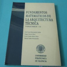 Libros de segunda mano de Ciencias: FUNDAMENTOS MATEMÁTICOS DE LA ARQUITECTURA TÉCNICA. VOL. II . Lote 37011486
