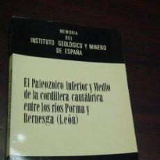 Libros de segunda mano: EL PALEOZOICO INFERIOR Y MEDIO DE LA CORDILLERA CANTABRICA ENTRE LOS RIOS PORMA Y BERNESGA (LEÓN). Lote 37004719