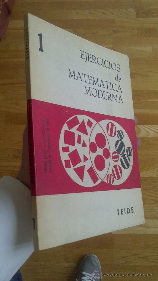 EJERCICIOS DE MATEMÁTICA MODERNA - 1 (Libros de Segunda Mano - Ciencias, Manuales y Oficios - Física, Química y Matemáticas)