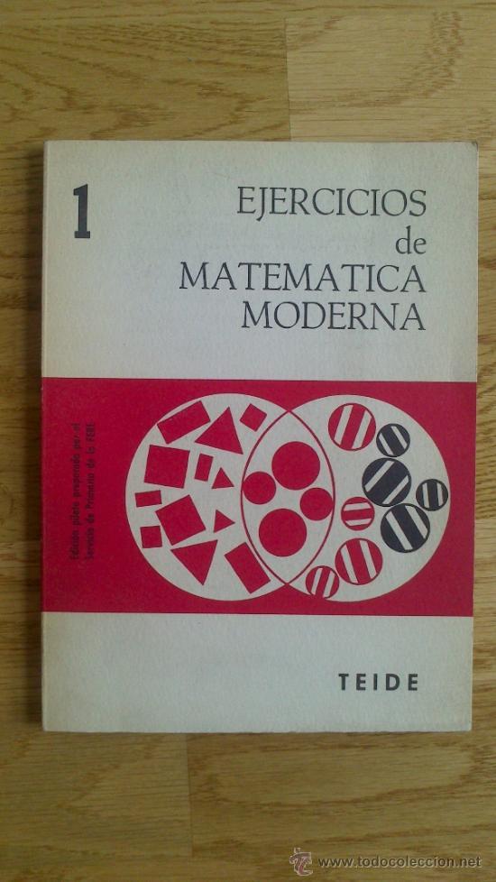 Libros de segunda mano de Ciencias: EJERCICIOS DE MATEMÁTICA MODERNA - 1 - Foto 4 - 37043369