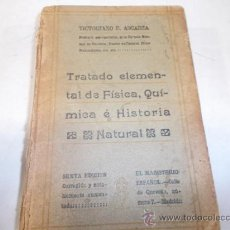 Libros de segunda mano de Ciencias: TRATADO ELEMENTAL DE FÍSICA, QUÍMICA E HISTORIA NATURAL. DON VICTORIANO F. ASCARZA. RM59891. Lote 37150181