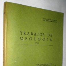 Libros de segunda mano: VARIOS AUTORES: TRABAJOS DE GEOLOGIA - Nº 11.. Lote 37280947