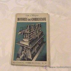 Libros de segunda mano de Ciencias: MOTORES DE COMBUSTIÓN INTERNA (AUTOR: JUAN J. MALUQUER) . Lote 37591125