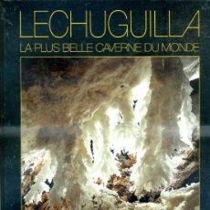 Libros de segunda mano: LECHUGUILLA, LA PLUS BELLE CAVERNE DU MONDE (1991) GRAN FORMATO - ESPELEOLOGÍA. Lote 37333712