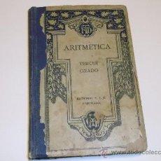 Libros de segunda mano de Ciencias: LIBRO DE ARISMERTICA TERCER GRADO 1928. Lote 37368084
