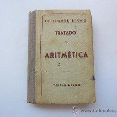 Libros de segunda mano de Ciencias: TRATADO DE ARITMETRICA TERCER GRADO BRUÑO. Lote 37514685