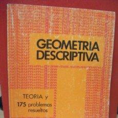 Libros de segunda mano de Ciencias: GEOMETRIA DESCRIPTIVA LIBROS SCHAUM. MINOR HAWK .175 PROBLEMAS RESUELTOS Y TEORIA. Lote 37578292