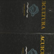 Libros de segunda mano: ACUICULTURA, VOL. I. ACUICULTURA, VOL. II BARNABÉ, GILBERT (COORDINADOR). Lote 37628356
