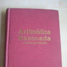 Libros de segunda mano de Ciencias: ARITMETICA RAZONADA. Lote 37715488