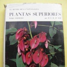 Libri di seconda mano: PLANTAS SUPERIORES. TOMO PRIMERO. 1965. Lote 37829208